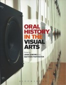 Oral History In The Visual Arts, Ed. Linda Sandino/Matthew Partington, 2013